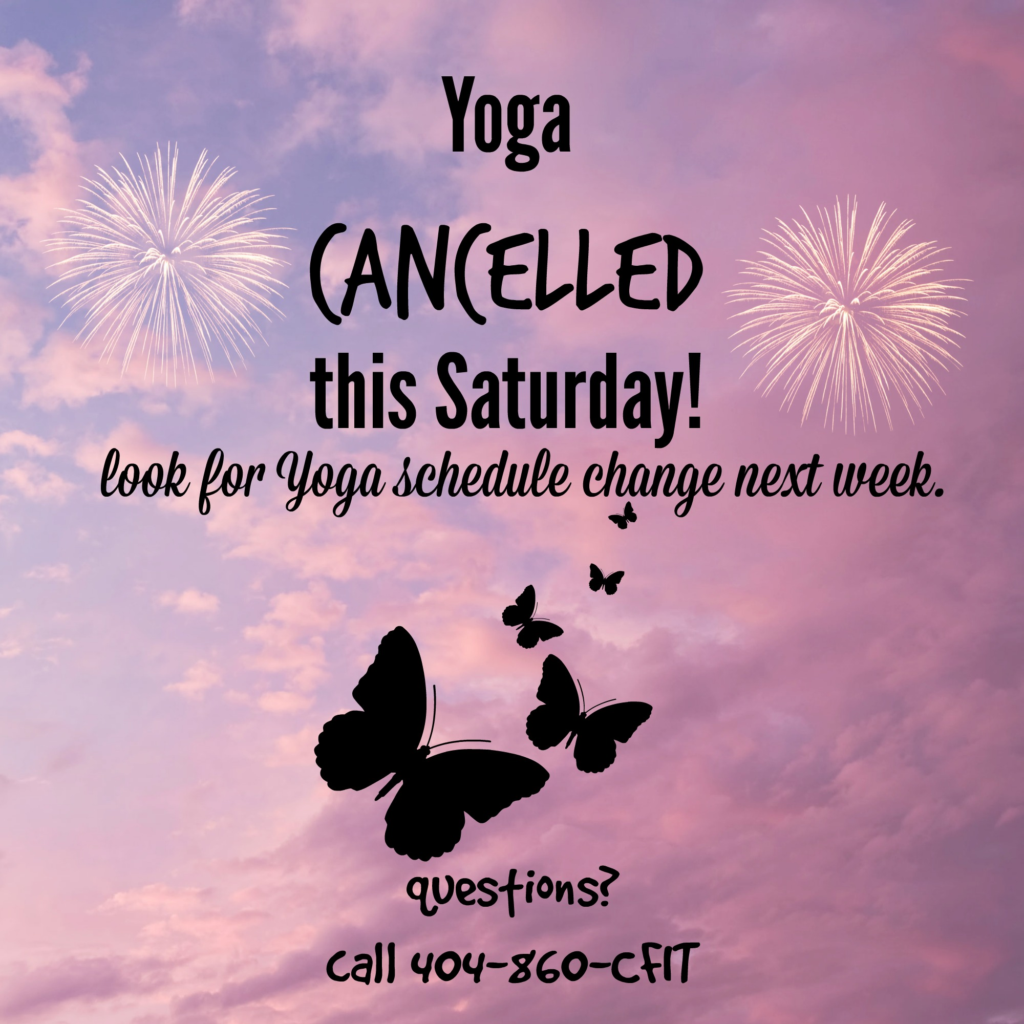 Yoga Cancelled This Saturday Crossfit